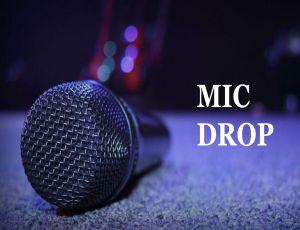 Mic drop image